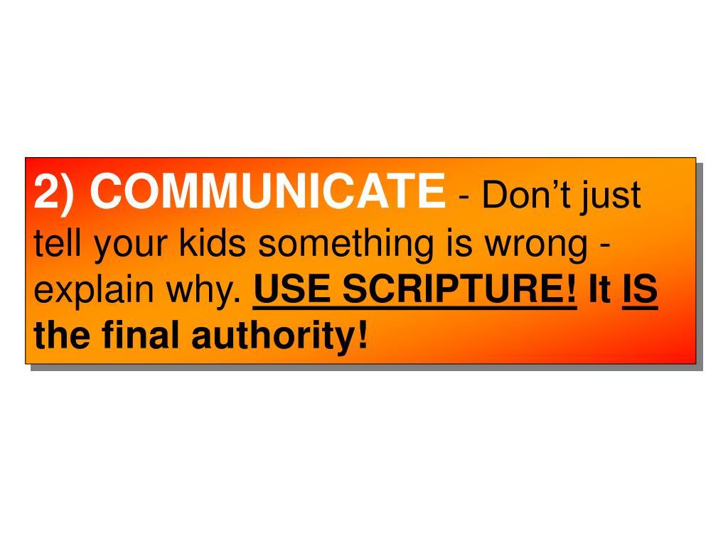 2) COMMUNICATE