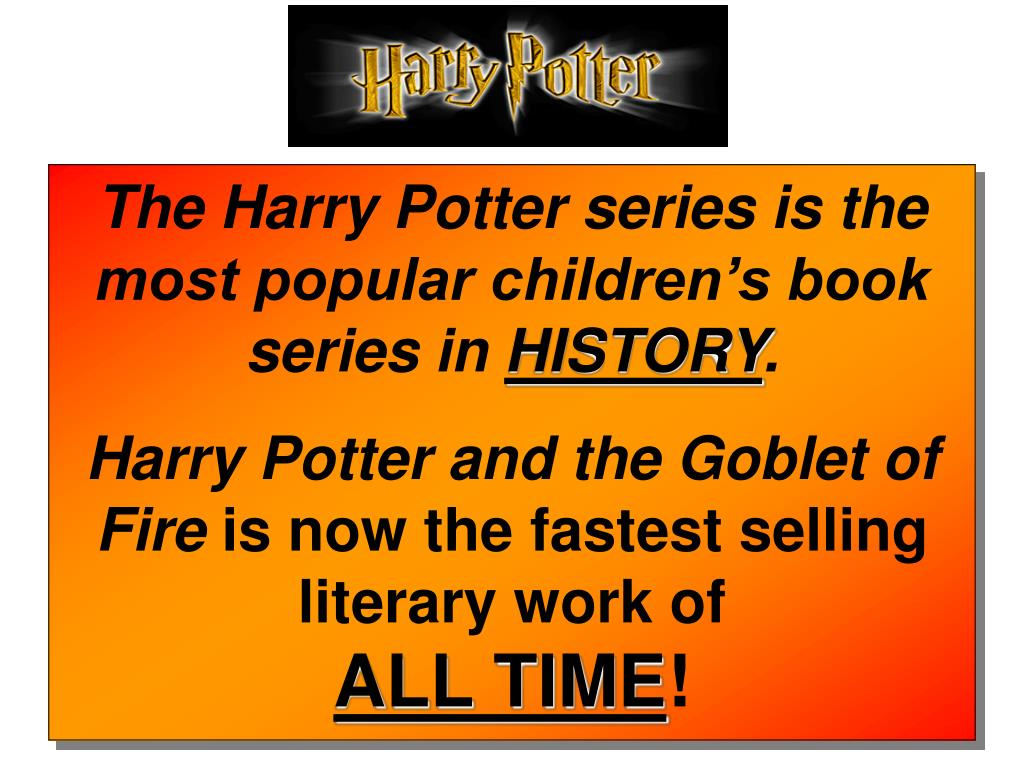 The Harry Potter series is the most popular children's book series in