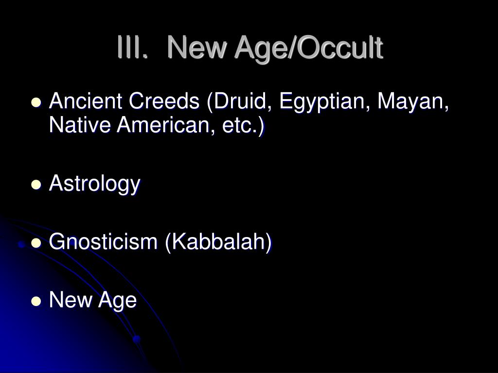 III.  New Age/Occult