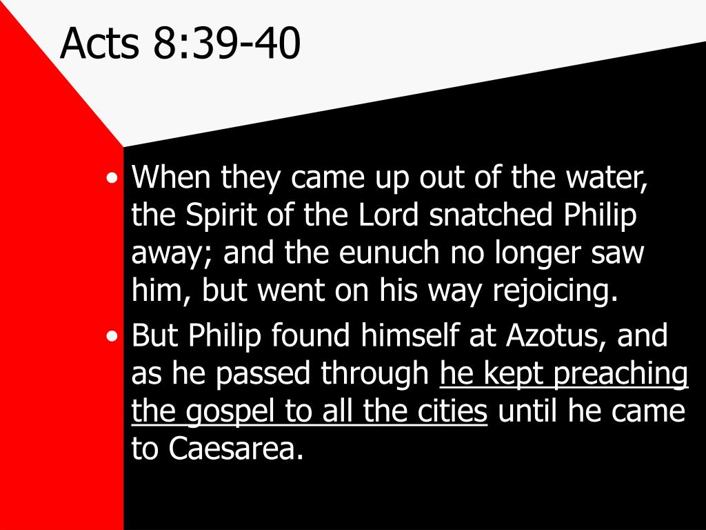 Acts 8:39-40
