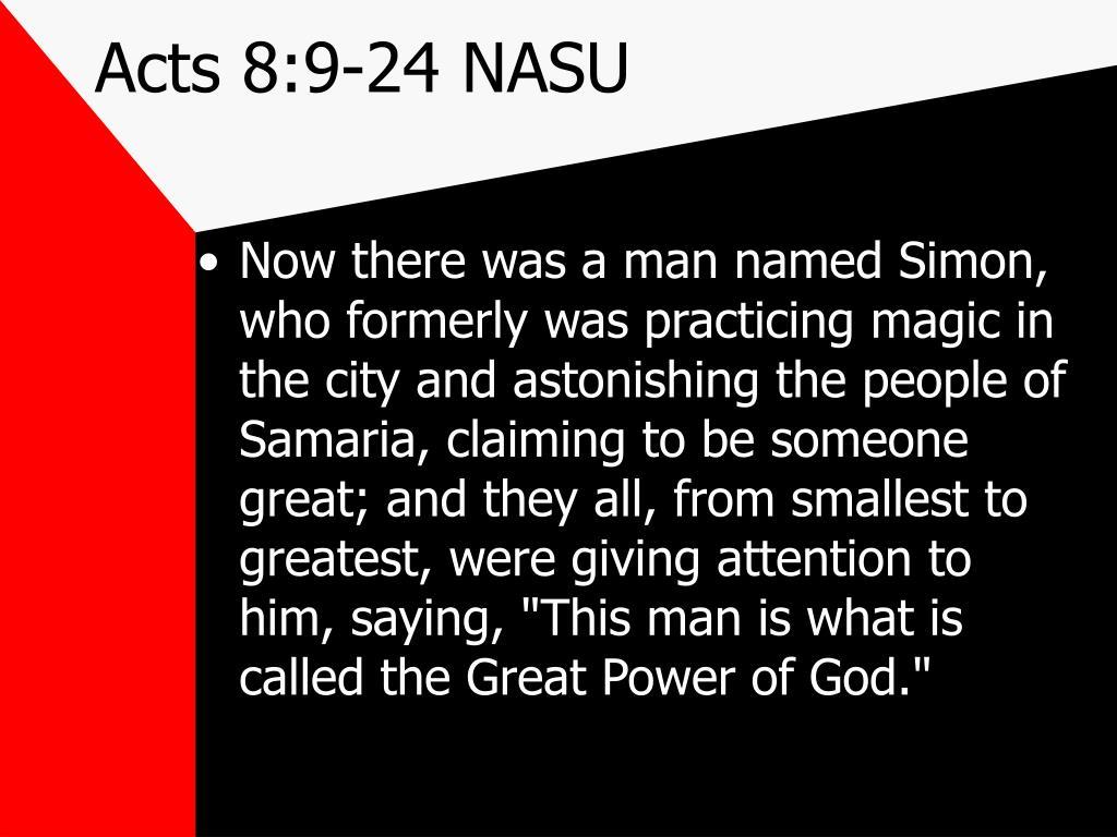 Acts 8:9-24 NASU