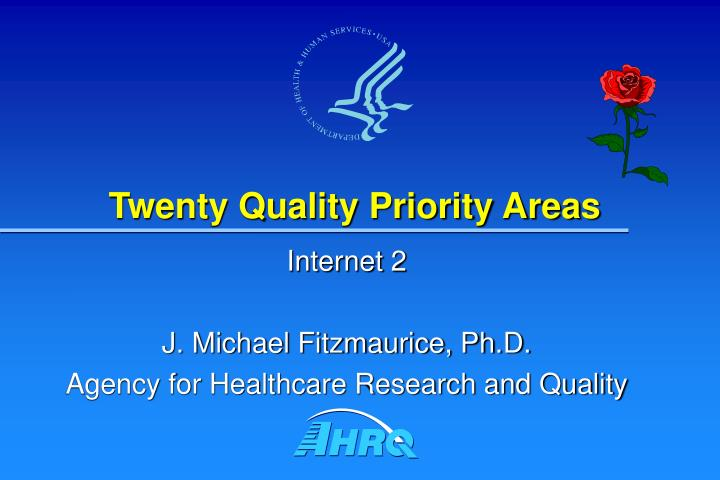Twenty Quality Priority Areas