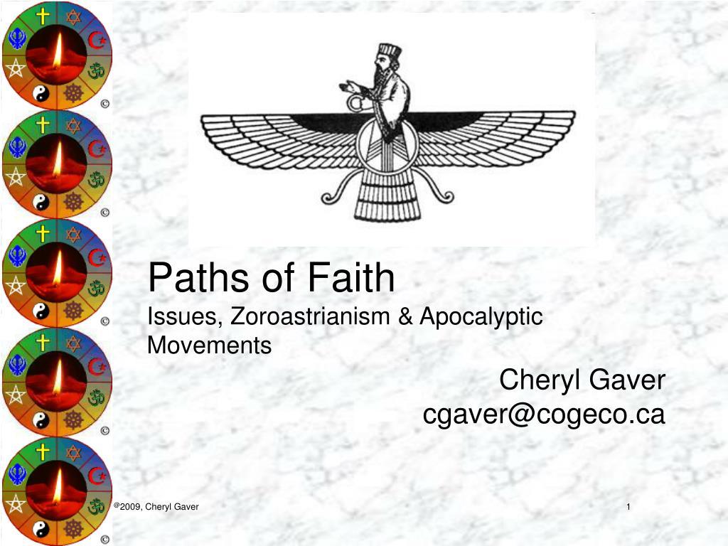 paths of faith issues zoroastrianism apocalyptic movements