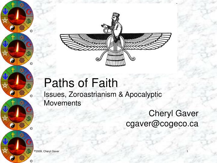 Paths of faith issues zoroastrianism apocalyptic movements
