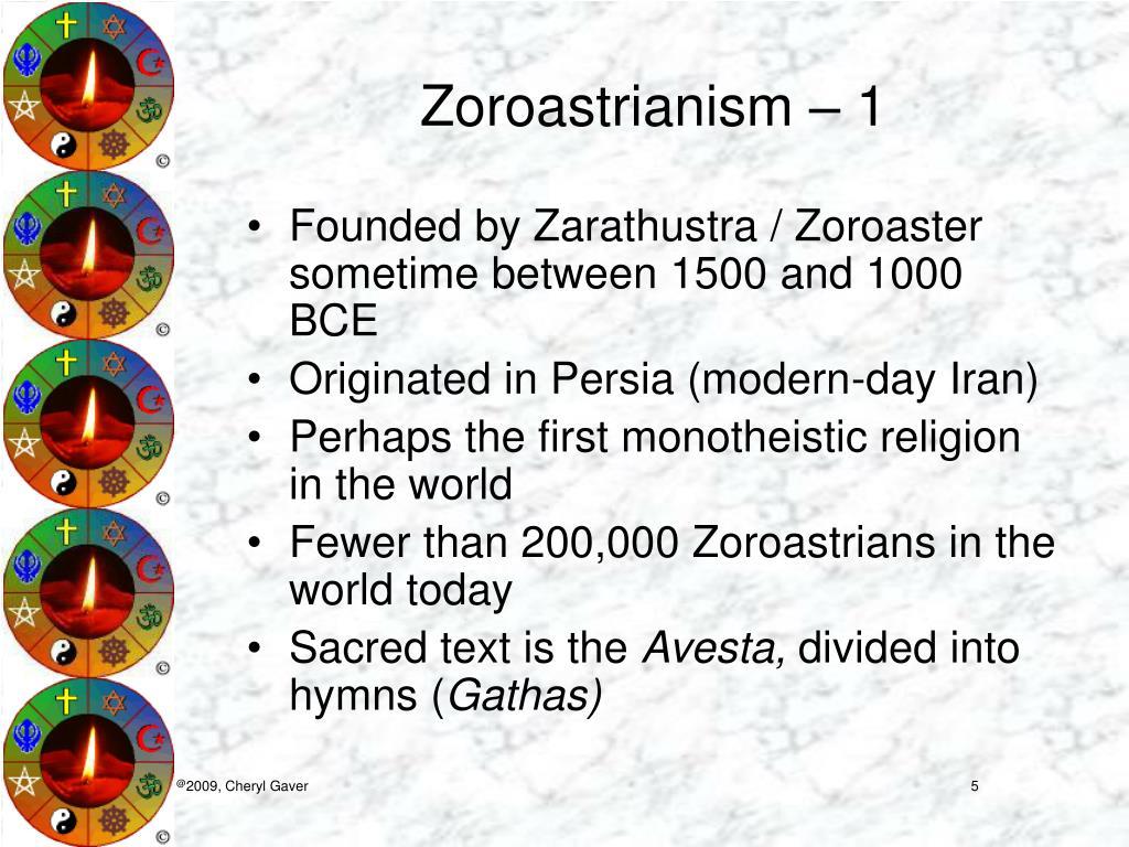 Zoroastrianism – 1