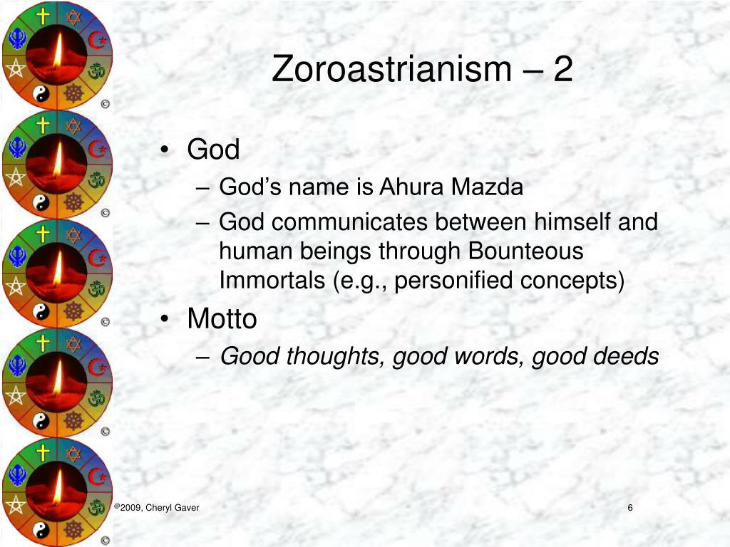 Zoroastrianism – 2