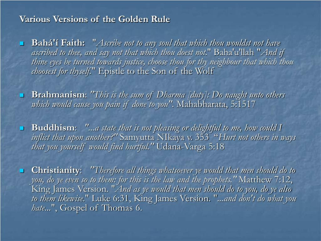 Various Versions of the Golden Rule