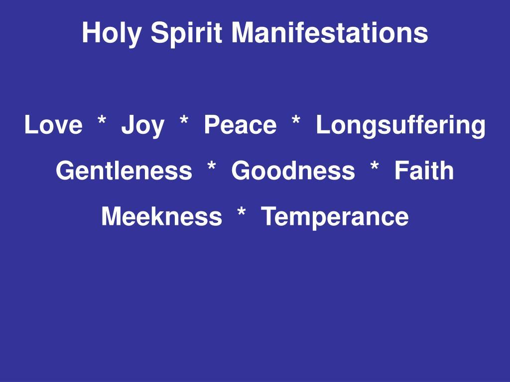 Holy Spirit Manifestations