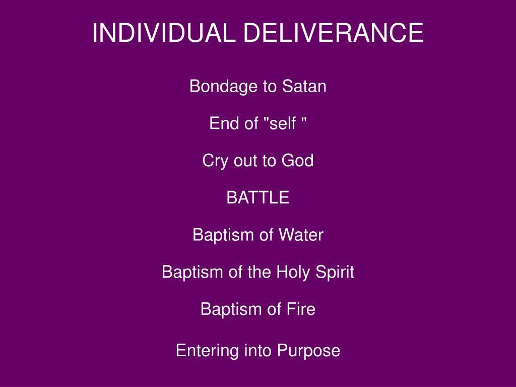 INDIVIDUAL DELIVERANCE