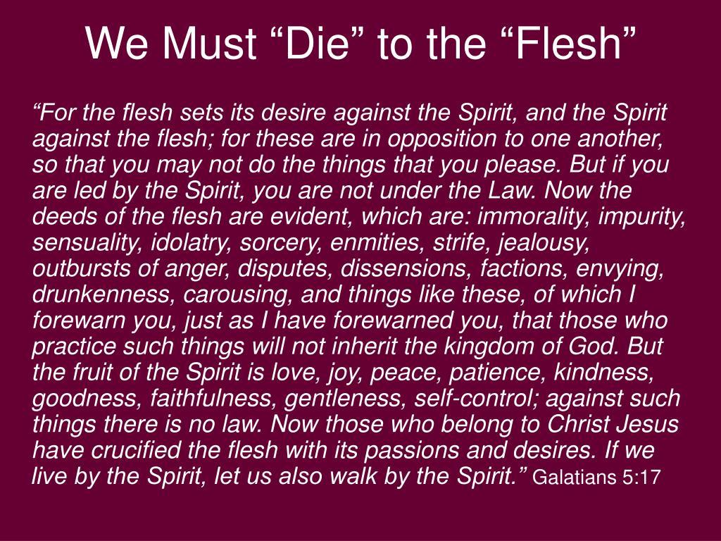 """We Must """"Die"""" to the """"Flesh"""""""