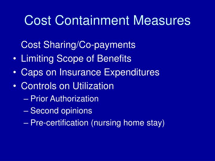 Cost Containment Measures
