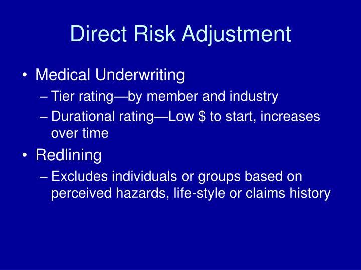 Direct Risk Adjustment