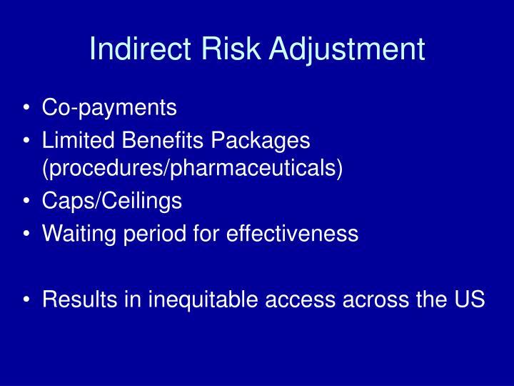 Indirect Risk Adjustment