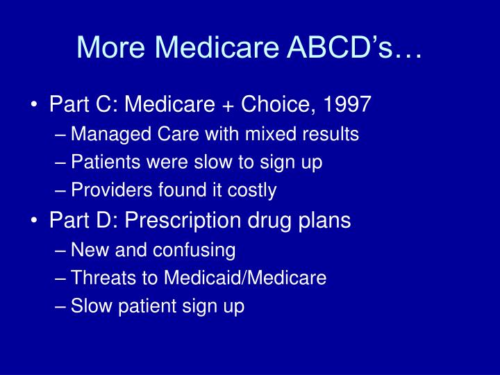 More Medicare ABCD's…