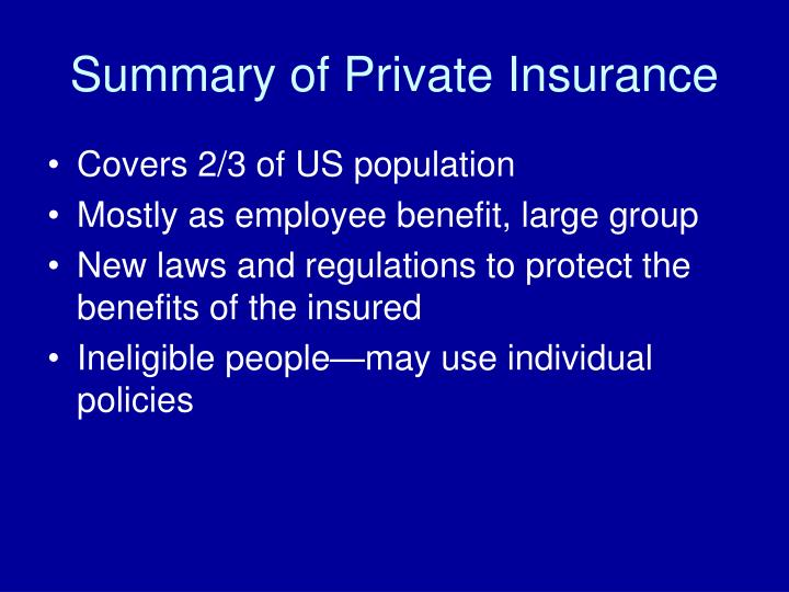 Summary of Private Insurance