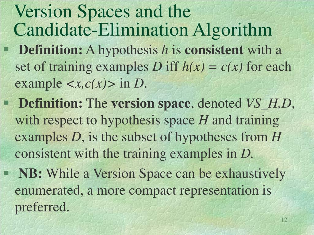 Version Spaces and the Candidate-Elimination Algorithm