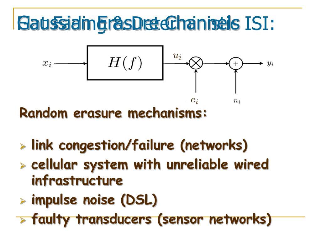 Gaussian Erasure Channels