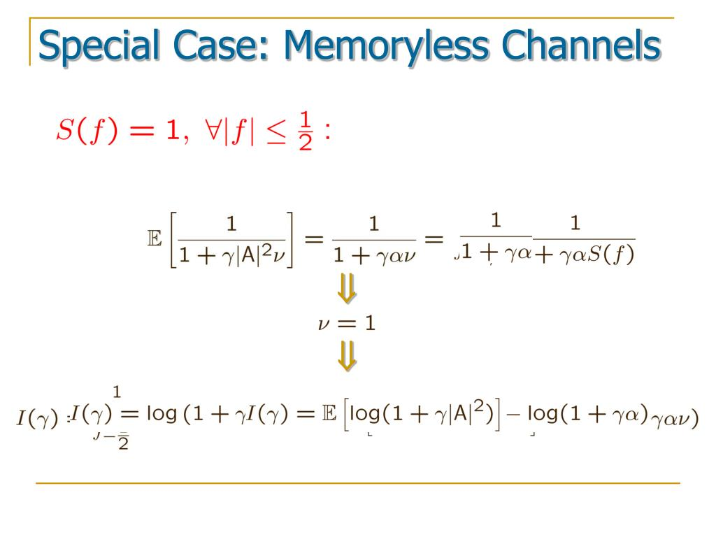 Special Case: Memoryless Channels