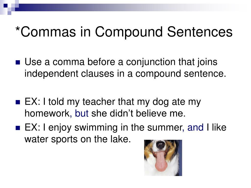*Commas in Compound Sentences