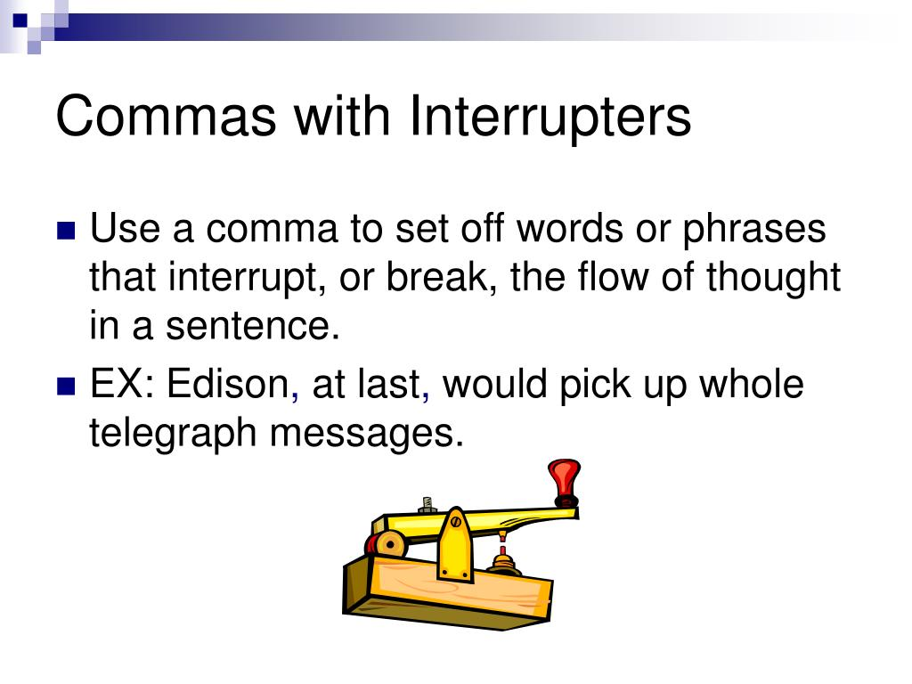 Commas with Interrupters