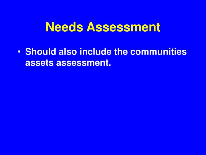 Needs assessment1