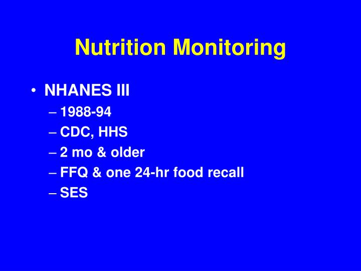 Nutrition Monitoring