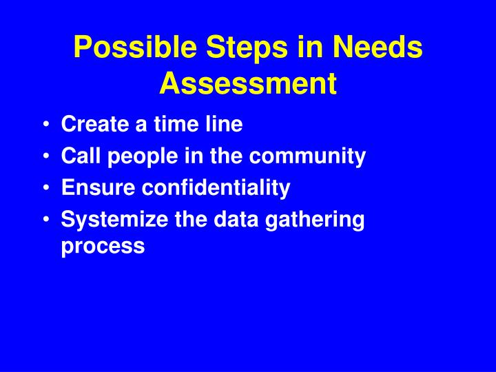 Possible Steps in Needs Assessment