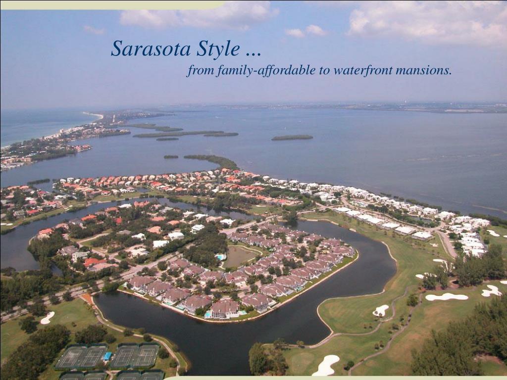 Sarasota Style ...