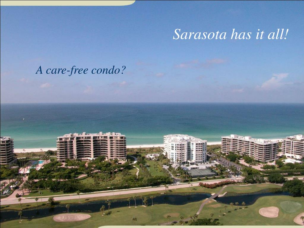 Sarasota has it all!