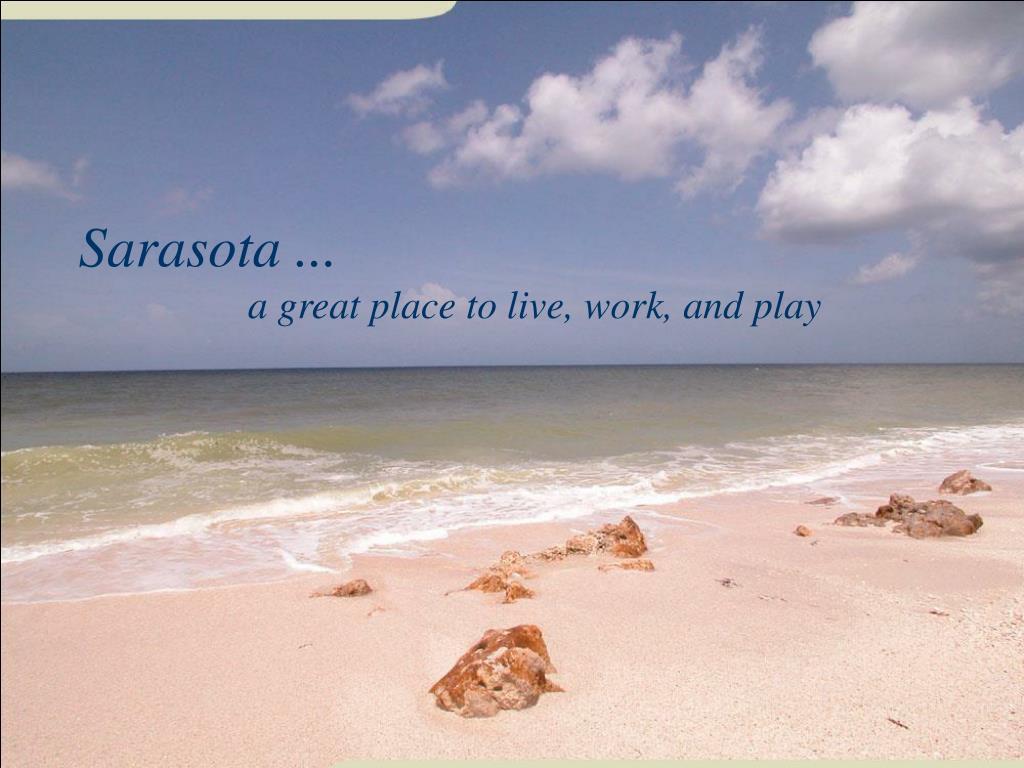 Sarasota ...