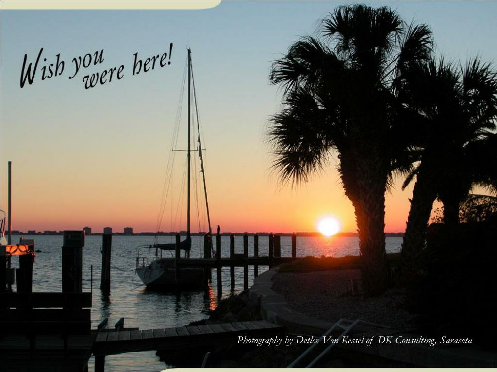 Photography by Detlev Von Kessel of DK Consulting, Sarasota