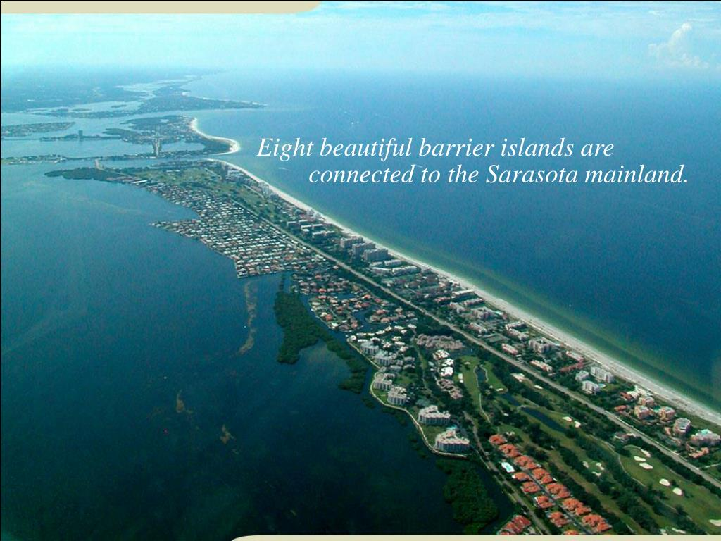 Eight beautiful barrier islands are