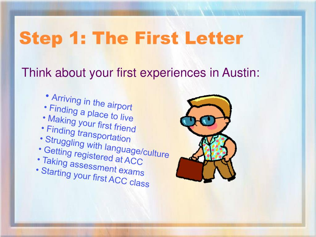 Step 1: The First Letter