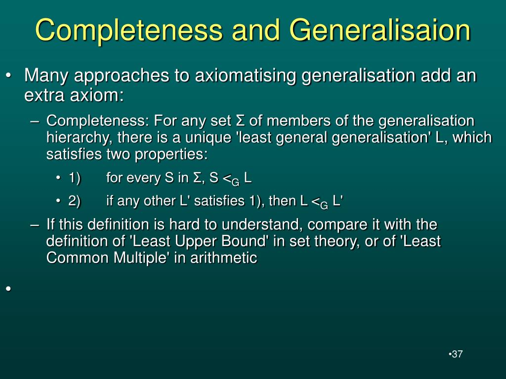 Completeness and Generalisaion