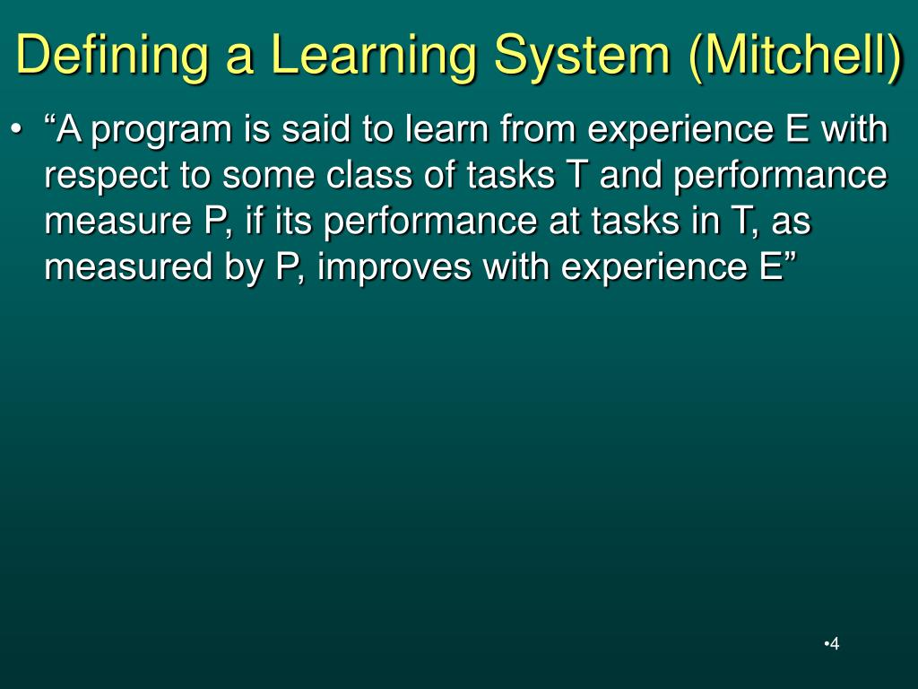 Defining a Learning System (Mitchell)