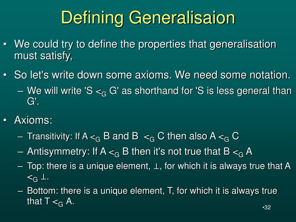 Defining Generalisaion