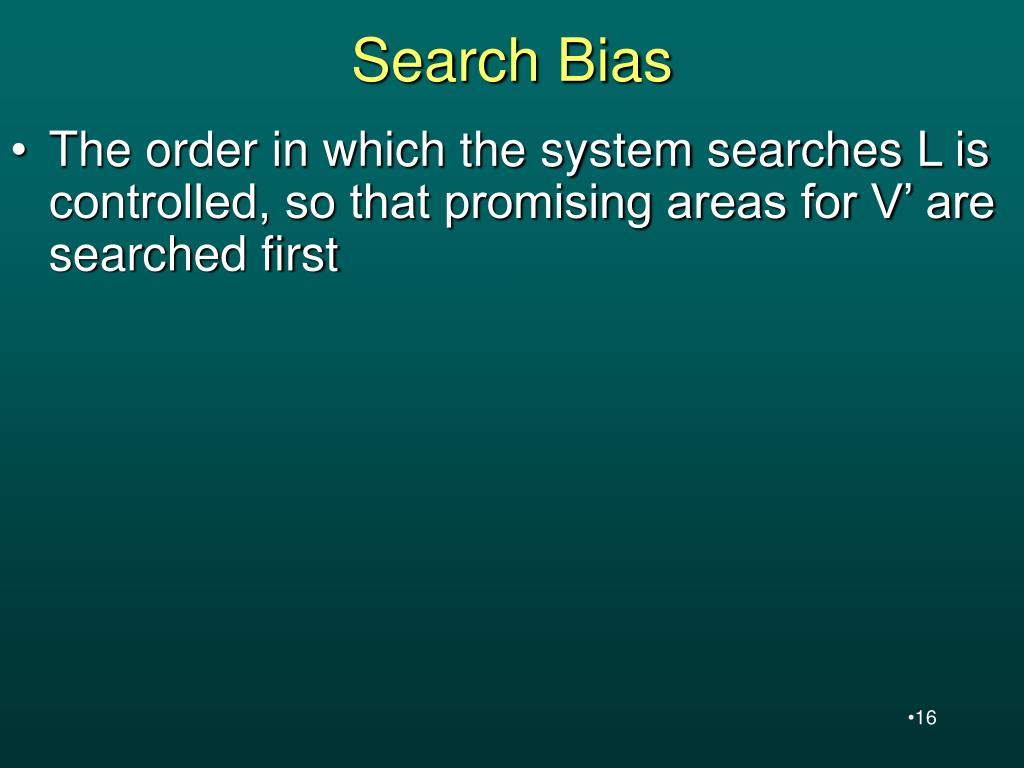 Search Bias