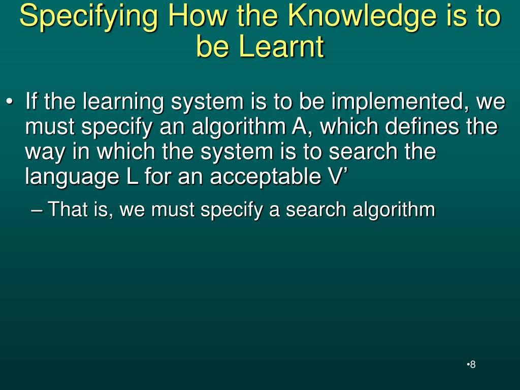 Specifying How the Knowledge is to be Learnt