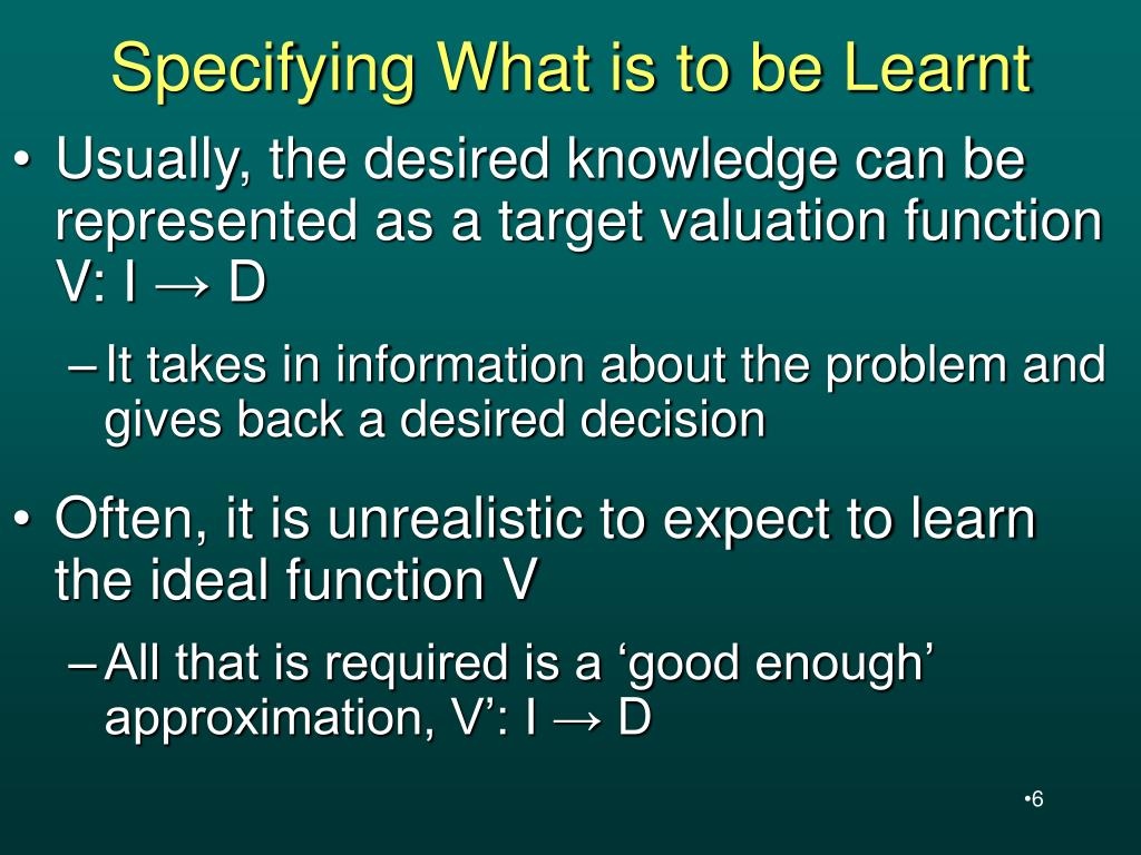 Specifying What is to be Learnt
