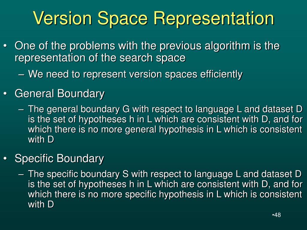 Version Space Representation