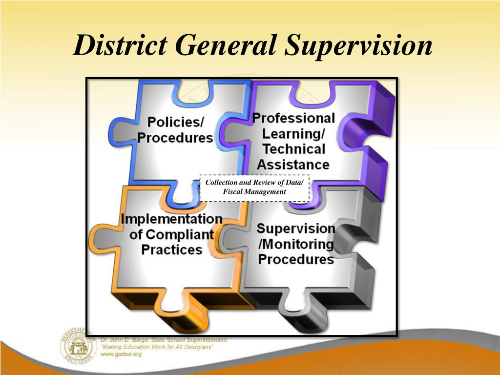 District General Supervision