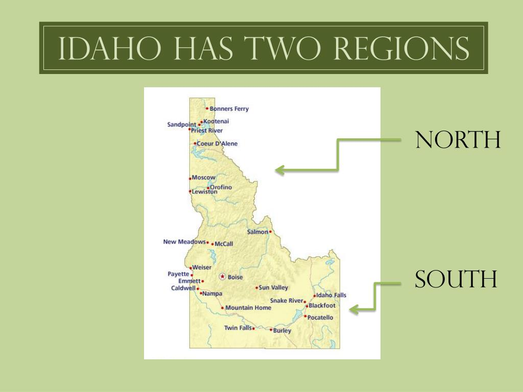 Idaho Has Two Regions
