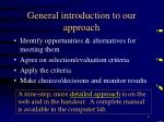 general introduction to our approach