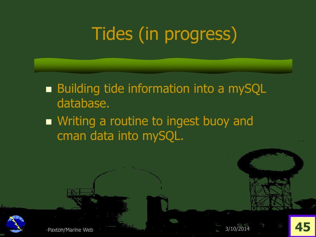 Tides (in progress)