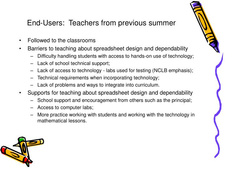 End users teachers from previous summer