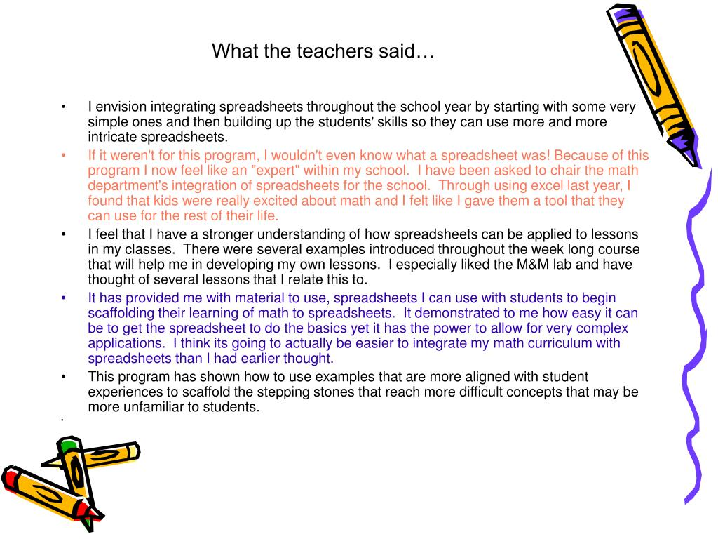 What the teachers said…