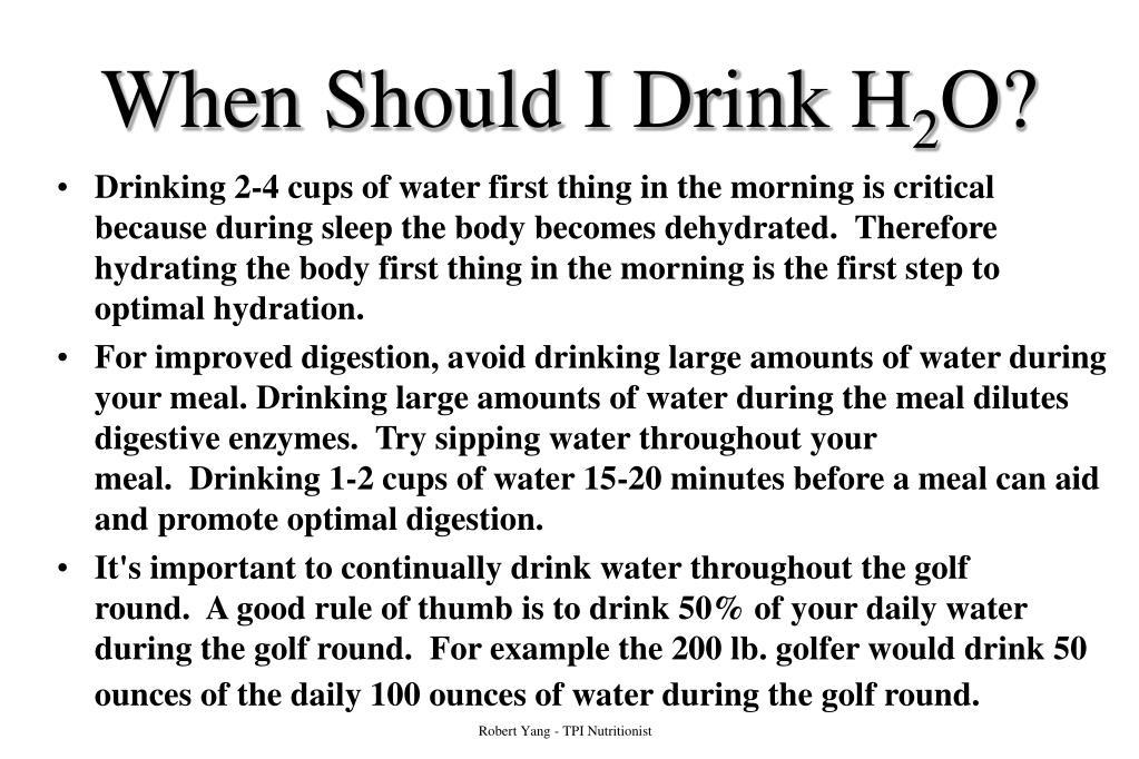 When Should I Drink H