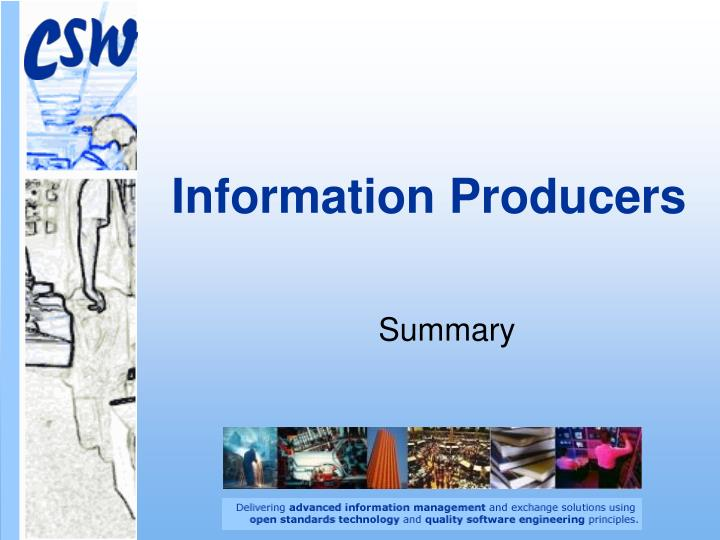 Information producers