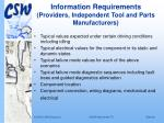 information requirements providers independent tool and parts manufacturers22