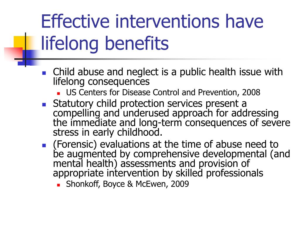 Effective interventions have lifelong benefits